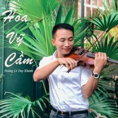 Hoa Vỹ Cầm (Single) - Hoàng Duy Khánh