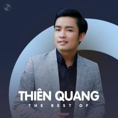 Những Bài Hát Hay Nhất Của Thiên Quang - Thiên Quang