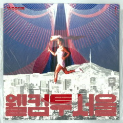 Welcome to Seoul (Single) - WOOGIE