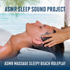 ASMR Massage - Sleepy Beach Roleplay