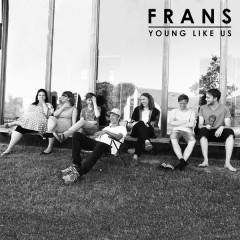 Young Like Us - Frans