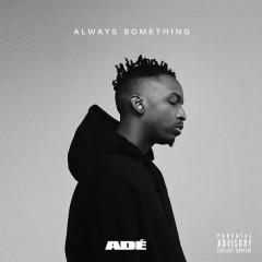 ALWAYS SOMETHING (EP)