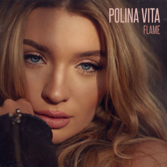 Flame (Single) - Polina Vita