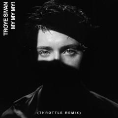 My My My! (Throttle Remix)
