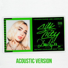 Electricity (Acoustic) - Silk City, Diplo, Dua Lipa, Mark Ronson