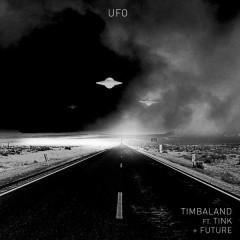 UFO - Timbaland,Tink,Future