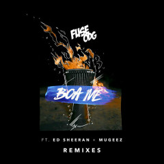 Boa Me (Remixes) - Fuse ODG