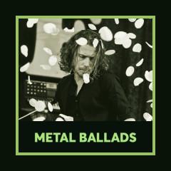 Metal Ballads - Various Artists