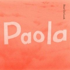 Paola - Shout Out Louds