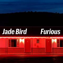 Furious - Jade Bird