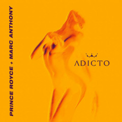 Adicto (Single) - Prince Royce, Marc Anthony
