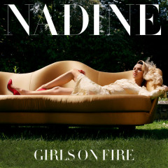 Girls On Fire (Single) - Nadine  Coyle
