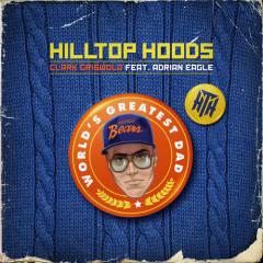 Clark Griswold (Single) - Hilltop Hoods