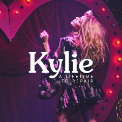 A Lifetime To Repair (Edit) - Kylie Minogue