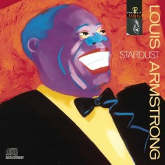 Stardust - Louis Armstrong