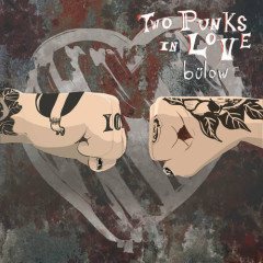 Two Punks In Love (Single) - Bülow