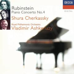 Rubinstein: Piano Concerto No. 4 etc - Shura Cherkassky,Royal Philharmonic Orchestra,Vladimir Ashkenazy