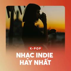 Nhạc Indie Hàn Quốc Hay Nhất