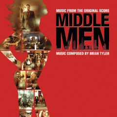 Middle Men (Music From The Original Score) - Brian Tyler