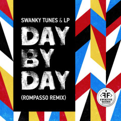 Day By Day (Rompasso Remix) - Swanky Tunes, LP
