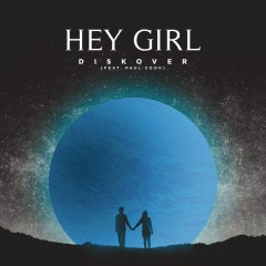 Hey Girl - Diskover,Paul Cook