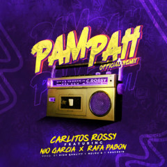 Pam Pah Remix (Single) - Carlitos Rossy