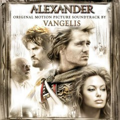 Alexander (Original Motion Picture Soundtrack) - Vangelis
