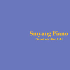 Piano Collection, Vol. 1 - Smyang Piano