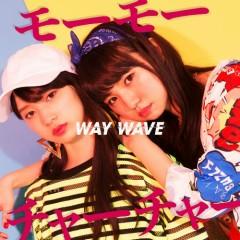 Momochacha - WAY WAVE