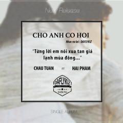 Cho Anh Cơ Hội (Single)
