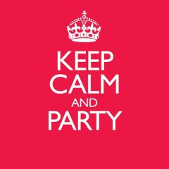 Keep Calm & Party - Various Artists