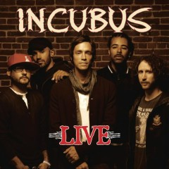 Live - Incubus