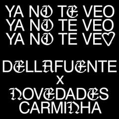 Ya No Te Veo (Single) - DELLAFUENTE