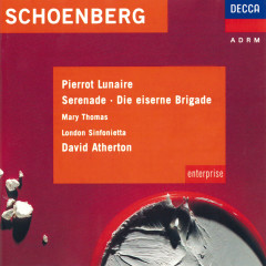 Schoenberg: Pierrot Lunaire / Serenade - Mary Thomas,John Shirley-Quirk,London Sinfonietta,David Atherton