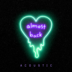 Almost Back (Acoustic) - Kaskade, Phoebe Ryan, LöKii