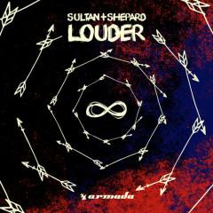 Louder (Single) - Sultan, Shepard