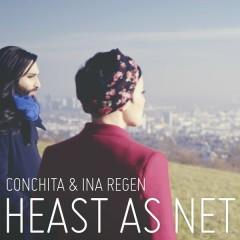 Heast as net - Conchita Wurst,Ina Regen