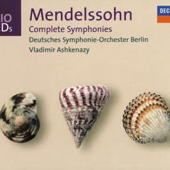 Mendelssohn: Symphonies Nos.1-5 - Deutsches Symphonie-Orchester Berlin,Vladimir Ashkenazy