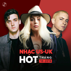 Nhạc US-UK Hot Tháng 10/2018 - Various Artists