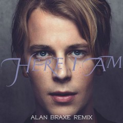 Here I Am (Alan Braxe Remix) - Tom Odell