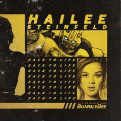 Back To Life (Bumblebee OST) - Hailee Steinfeld