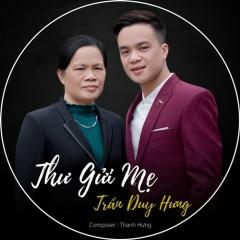 Thư Gửi Mẹ (Single) - Trần Duy Hưng