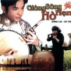 Dòng Sông Hò Hẹn (Tân Cổ) - Hương Lan, Chí Tâm