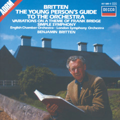 Britten: The Young Person's Guide to the Orchestra; Simple Symphony, etc. - London Symphony Orchestra,English Chamber Orchestra,Benjamin Britten