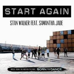 Start Again - Stan Walker,Samantha Jade