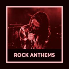 Rock Anthems - Various Artists