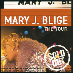 The Tour - Mary J. Blige