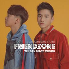 Yêu Bạn Được Không? (Friendzone) (Single) - Juun Đăng Dũng, RTee