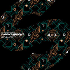 Bvulgari (Single) - Daddy's Groove