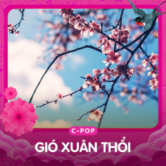 Gió Xuân Thổi - Various Artists